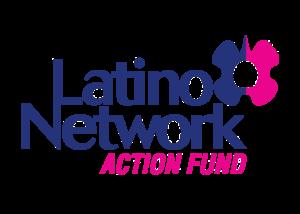 Latino Network Action Fund